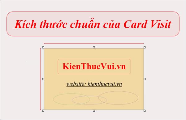 Kích thức chuẩn của Card Visit