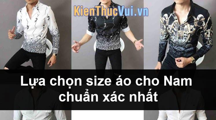 Cách chọn size áo nam dựa vào cân nặng, chiều cao chuẩn nhất