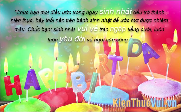 Chúc bạn mọi điều ước trong ngày sinh nhật đều trở thành hiện thực