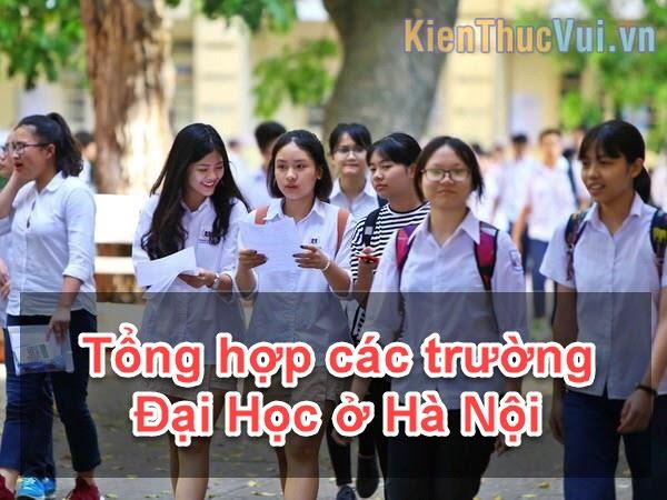 Tổng hợp các trường Đại Học ở Hà Nội