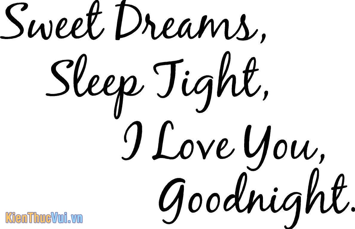 Sweet Dreams Sleep Night I love you goodnight
