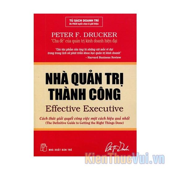 The Effective Executive - Nhà quản trị thành công