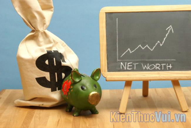 Net Worth là số tài sản cuối cùng bạn có được