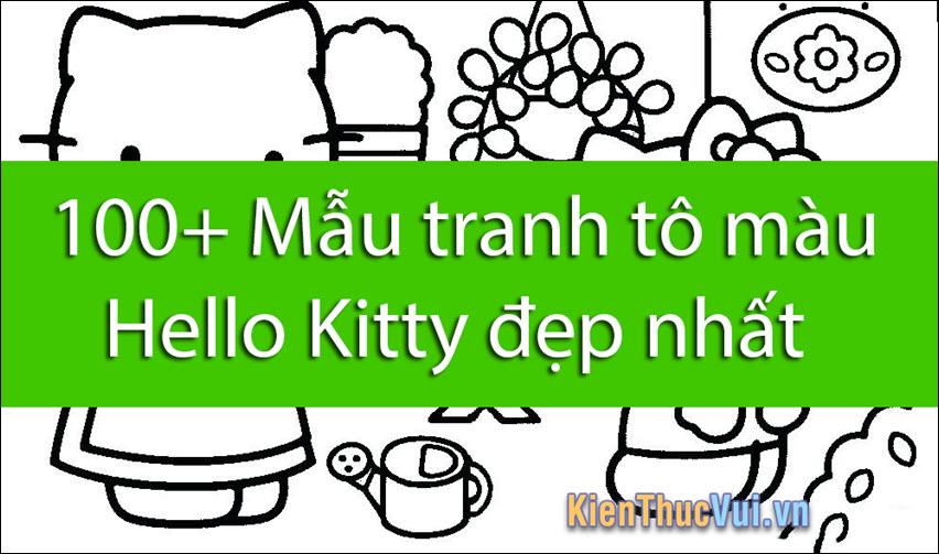 100+ Mẫu tranh tô màu Hello Kitty đẹp nhất