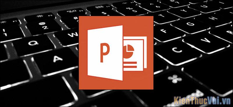 Những phím tắt hữu ích hay sử dụng trong PowerPoint