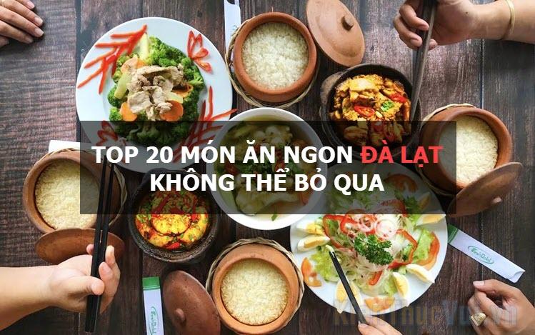 Top 20 món ăn ngon Đà Lạt không thể bỏ qua