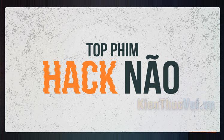 Top phim hack não
