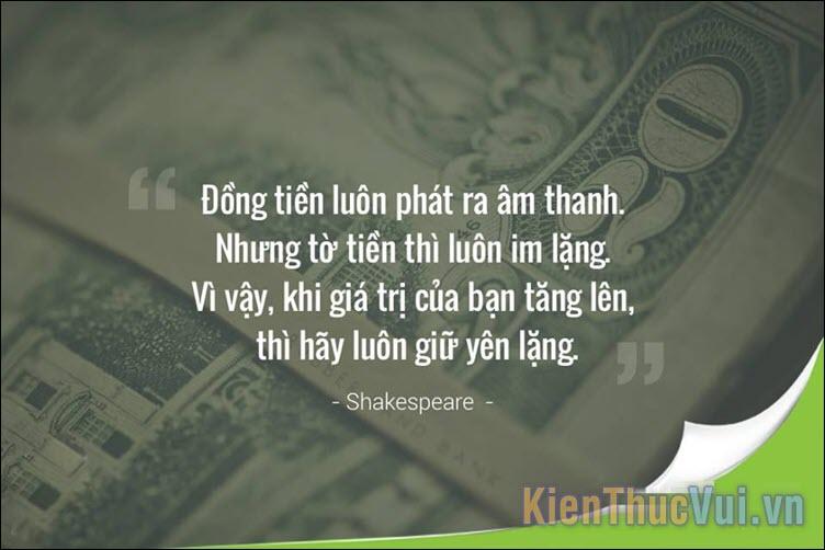 Đồng tiền luôn phát ra âm thanh, còn tờ tiền thì luôn im lặng