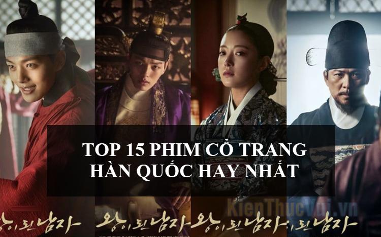 Top 15 phim cổ trang Hàn Quốc hay nhất