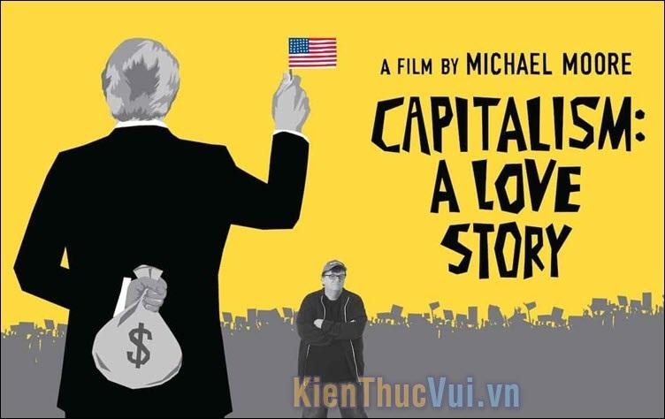 Capitalism A Love Story – Chuyện tình chủ nghĩa tư bản (2009)
