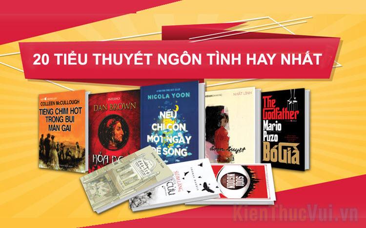 Top 20 tiểu thuyết ngôn tình hay nhất