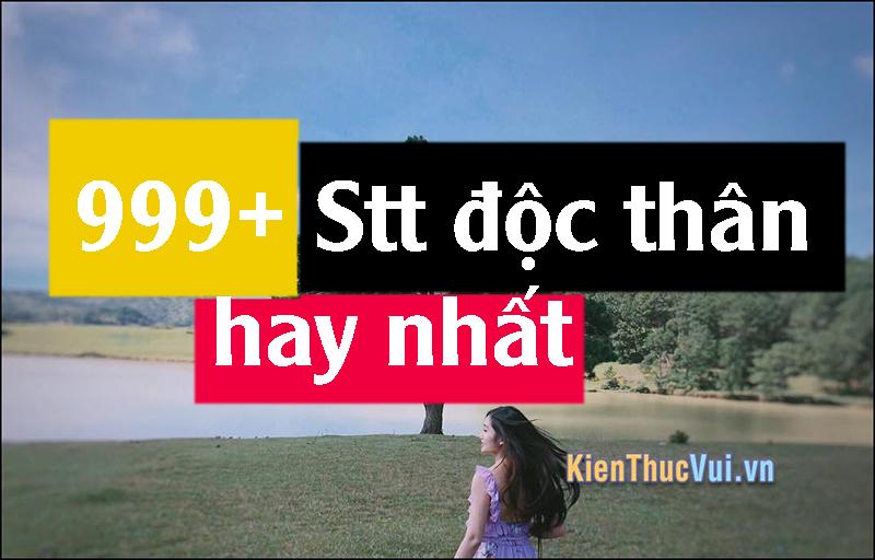 999+ Stt độc thân hay nhất