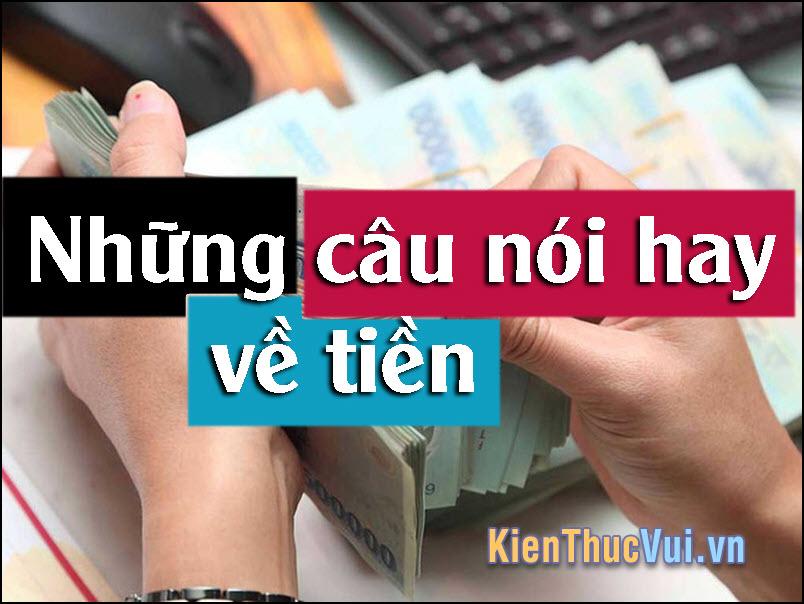 Những câu nói hay về tiền