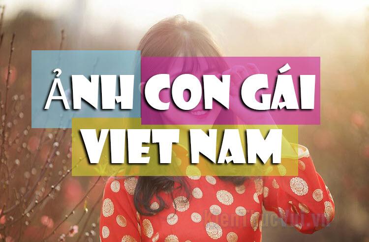 Hình con gái Việt Nam đẹp nhất